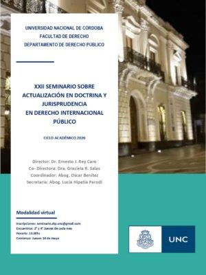 XXII SEMINARIO SOBRE ACTUALIZACIÓNN EN DOCTRINA Y JURISPRUDENCIA EN DERECHO INTERNACIONAL PÚBLICO