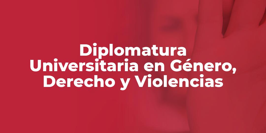 Diplomatura Universitaria en Género, Derecho y Violencias-04